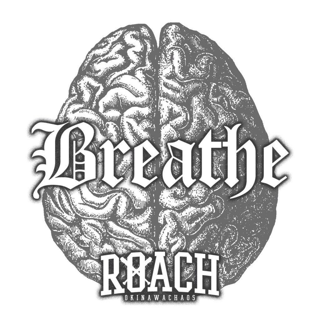 ROACH『Breathe』